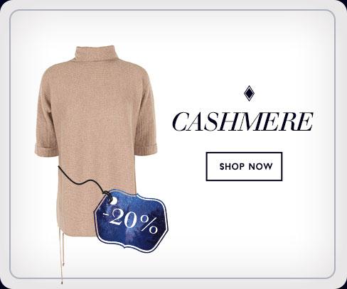 20% off - Cashmere - Shop Now