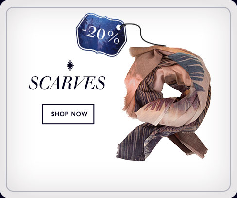 20% off - Scarves - Shop Now