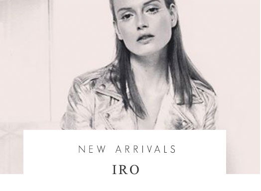 IRO new arrivals