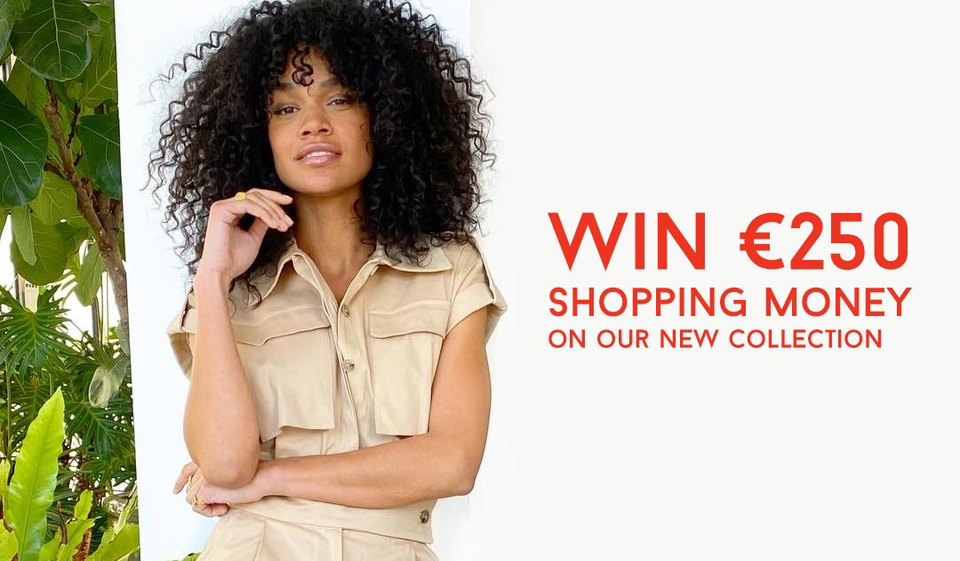 Win €250,- shop credit on our new collection
