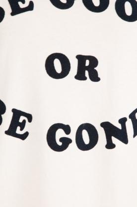 Zoe Karssen | T-shirt Be Good | wit